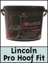Lincoln Platinum Pro Hoof Fit