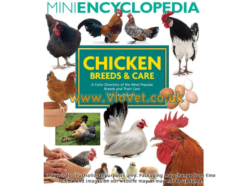 Mini Encyclopedia Of Chicken Breeds & Care